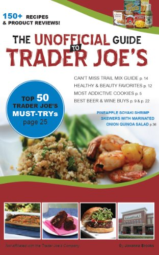 the-unofficial-guide-to-trader-joes-150-recipes-product-reviews-english-edition