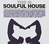 This Is Soulful House