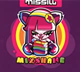 Songtexte von Missill - Mixshake