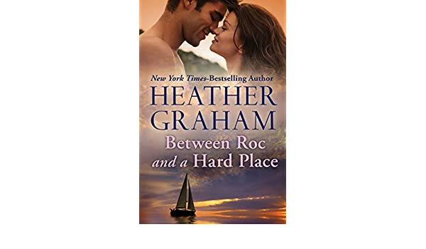 Between roc and a hard place ebook heather graham amazon between roc and a hard place ebook heather graham amazon kindle store fandeluxe PDF