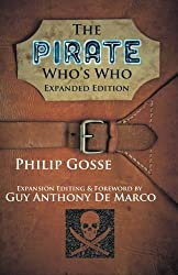 The Pirate's Who's Who: Expanded Edition by Philip Gosse (2015-05-10)