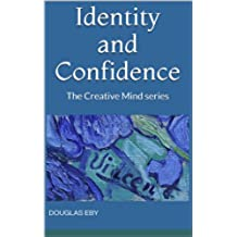 Identity and Confidence: The Creative Mind series (English Edition)