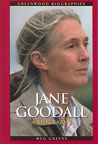 [Jane Goodall: A Biography] (By: Meg Greene) [published: August, 2005]