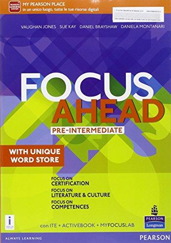 Focus ahead. pre-intermediate. per le scuole superiori. con e-book. con espansione online