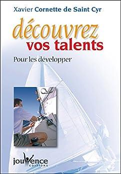 Découvrez vos talents (PSYCHOLOGIE) par [De Saint Cyr, Xavier Cornette]