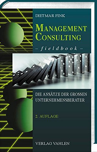 management-consulting-fieldbook-die-anstze-der-groen-unternehmensberater