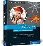 Blender 2.7: Das Workshop-Buch zu Blender!