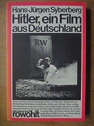 Hitler, Ein Film Aus Deutschland.