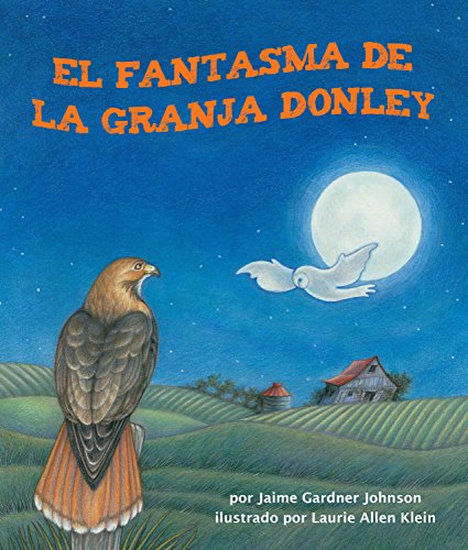 El fantasma de la granja Donley por Jaime Gardner Johnson