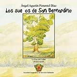 Los sueños de San Bernardino