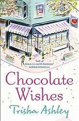 [(Chocolate Wishes)] [ By (author) Trisha Ashley ] [March, 2010]