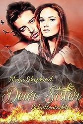 Schattentochter (Dear Sister 4)