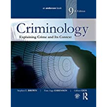 Criminology: Explaining Crime and Its Context (English Edition)