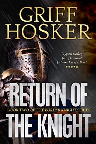 Return of the Knight (Border Knight Book 2) (English Edition) por Griff Hosker