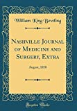 Nashville Journal of Medicine and Surgery, Extra: August, 1858 (Classic Reprint)