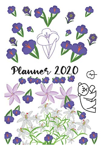 2020 Planner FLORAL :CROCUS FLOWER &  Bergenia Flower & Glory of the Snow & BEAR Design's /  Weekly and Monthly: Floral 2020 Calendar Planner  with ... & Month: 2020 Planner FLORAL :CROCUS FLOWER