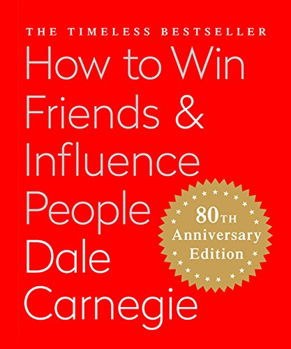 how-to-win-friends-influence-people-the-only-book-you-need-to-lead-you-to-success