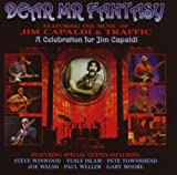 Dear Mr.Fantasy-a Celebration for Jim Capaldi -