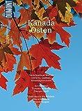 DuMont Bildatlas Kanada Osten: Verschiedene Welten