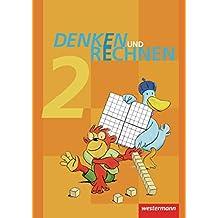 Denken und Rechnen - Ausgabe 2011 für Grundschulen in Hamburg, Bremen, Hessen, Niedersachsen, Nordrhein-Westfalen, Rheinland-Pfalz, Saarland und Schleswig-Holstein: Schülerband 2