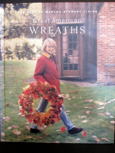 great-american-wreaths-the-best-of-martha-stewart-living