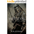 Medieval - Blood of the Cross (The Medieval Sagas Book 1)