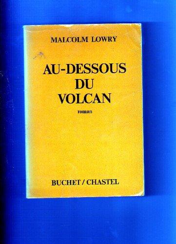 Au dessous du volcan