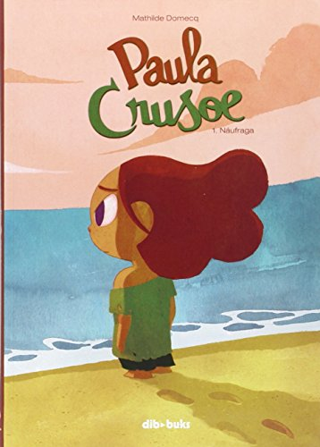 Paula Crusoe, No. 1: Náufraga (infantil) - 9788415850946