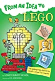 From an Idea to Lego: The Building Bricks Behind the World's Largest Toy Company (English Edition)