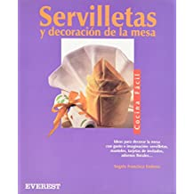 Servilletas y decoración de la mesa (Cocina fácil)