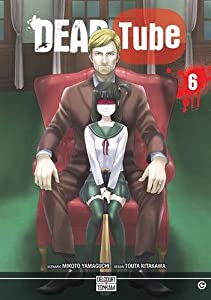 Dead tube Edition simple Tome 6