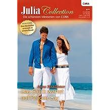 Julia Collection Band 23: Stürmische Romanze auf den Bahamas / Goldene Sonne über der Karibik / Pelican Cay - Insel der Liebe /