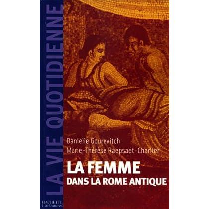 La femme dans la Rome Antique (Antiquité)