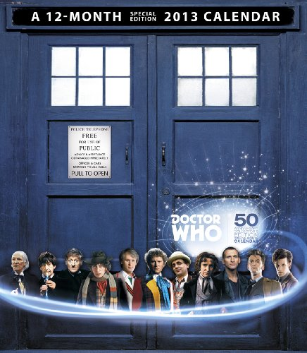 Doctor Who 50th Anniversary Collector's Edition 2013 Calendar