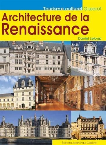 Architecture de la Renaissance par Daniel Leloup