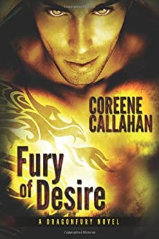 Fury of Desire (Dragonfury Series Book 4) by [Callahan, Coreene]