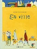 En ville | Zullo, Germano (1968-....). Auteur
