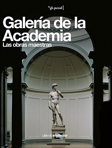 Galería de la Academia. Las obras maestras. Ediz. illustrata (Gli speciali Artedossier) por Franca Falletti