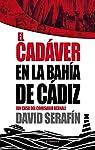 El cadáver en la Bahía de Cádiz par Serafín