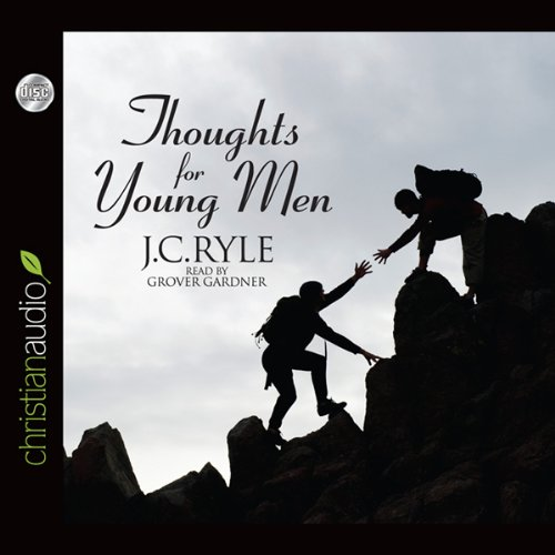 Thoughts for Young Men  Audiolibri
