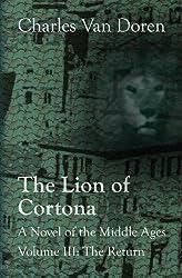 The Lion of Cortona: The Return