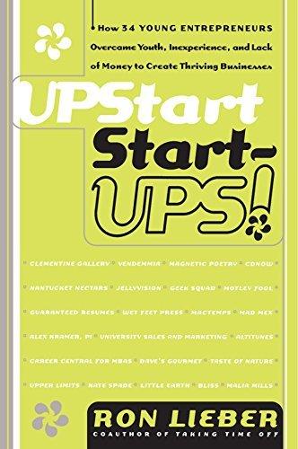 Upstart Start-Ups! by Ron Lieber (1998-08-10)