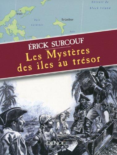 Les Mystères des îles au trésor par Érick Surcouf