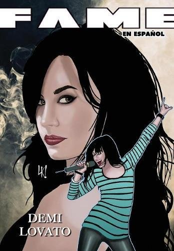 FAME: Demi Lovato EN ESPAÑOL por Michael Troy