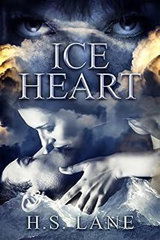 Ice Heart (English Edition) par [Lane, H.S.]