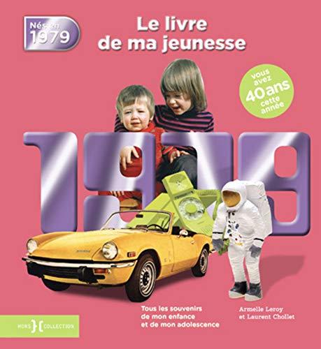 1979, Le Livre de ma jeunesse par Laurent CHOLLET