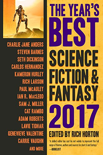 The Year's Best Science Fiction & Fantasy 2017 Edition (English Edition)