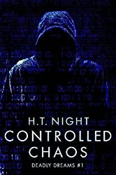Controlled Chaos by H.T. Night (2014-12-10)