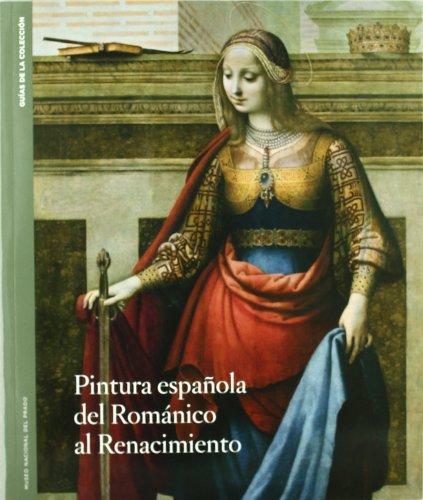 GUIA DE LA COLECCION ROMANICO RENACIMIENTO por From Museo Nacional Del Prado