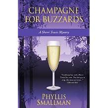 Champagne for Buzzards (A Sherri Travis Mystery Book 4)